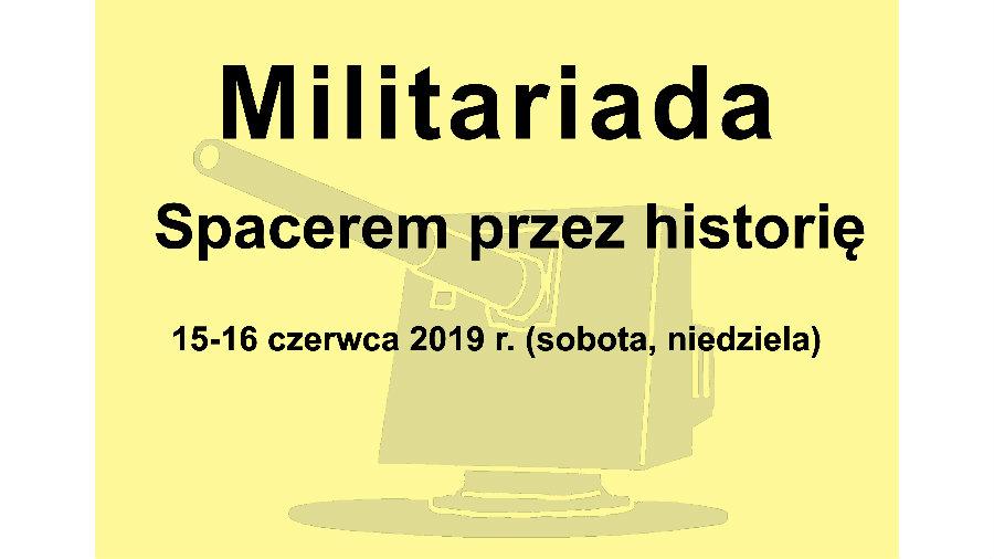II Militariada. Poznaj szlak historii
