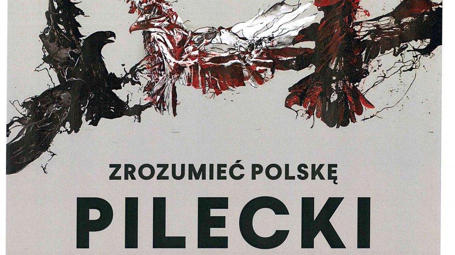 Zrozumieć Polskę. Pilecki