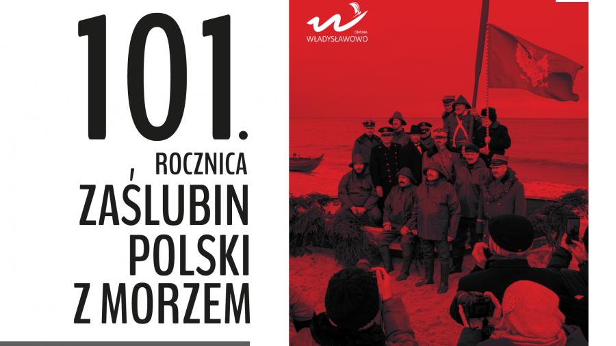 Obchody 101. rocznicy Zaślubin Polski z Morzem we Władysławowie